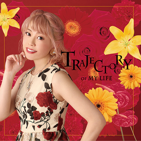 Trajectory of my life/五條真由美